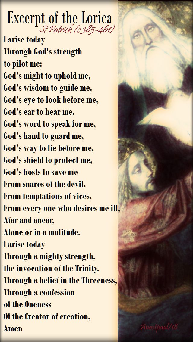 excerpt of the lorica - st patrick - i arise today through God's strength - 6 june 2017