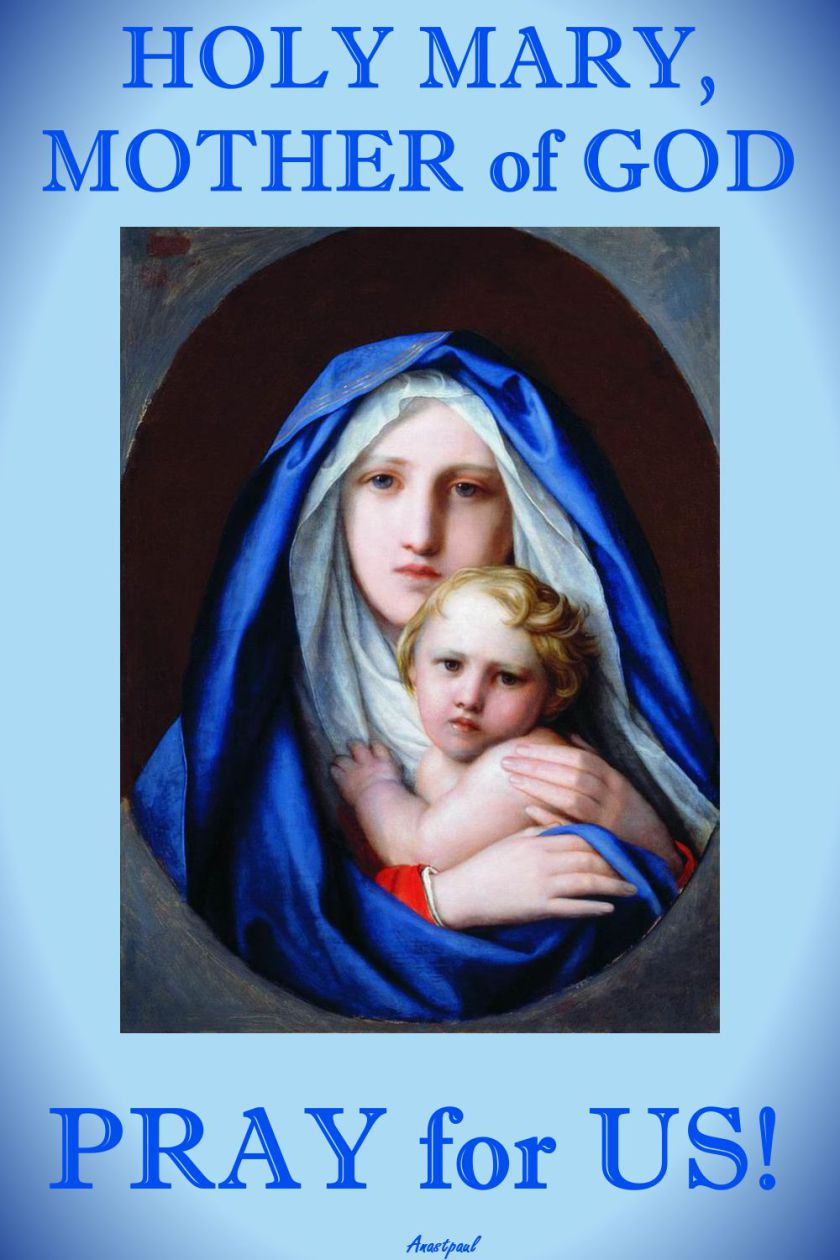 holy mary-mother of god - pray-for-us.- 1 may 2017 and 2018