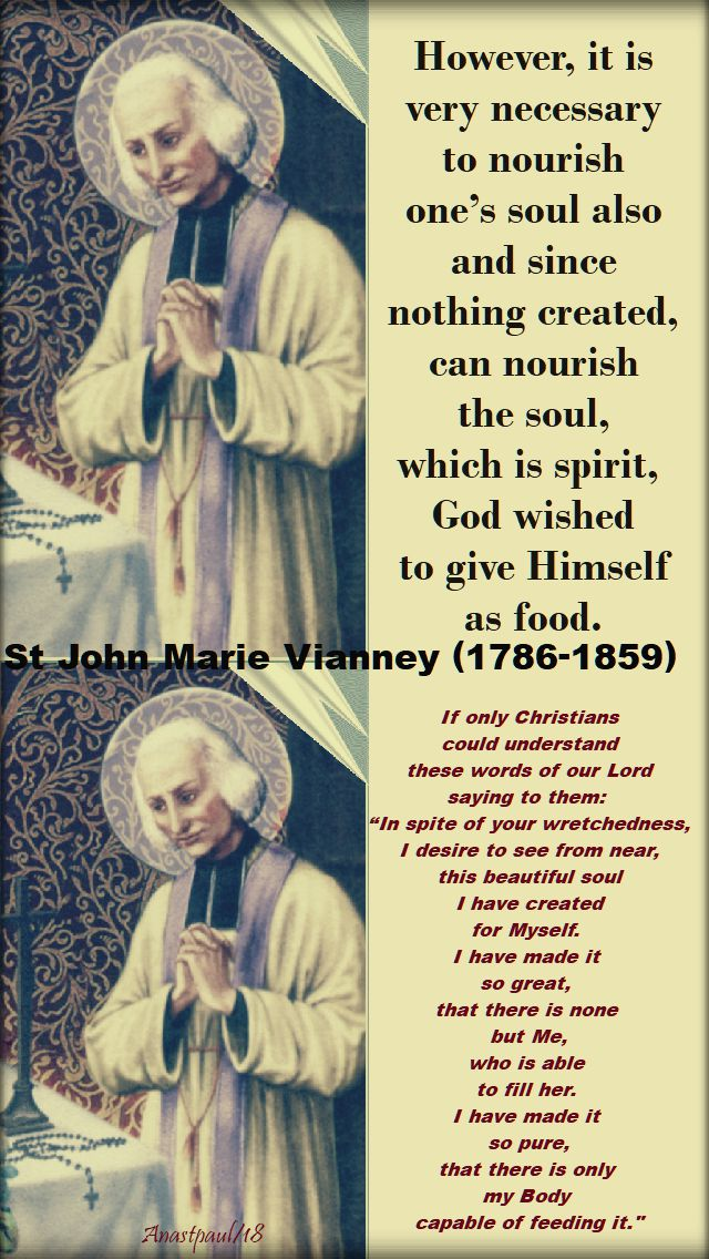 however it is very necessary & if only christians could understand - st john vianney - 4 june 2018 - speaking of the Eucharist