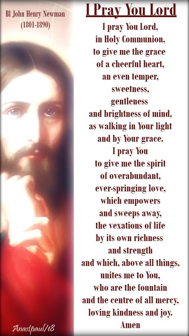 I pray you lord - bl john henry newman - 17 june 2018 - prayer before holy communion