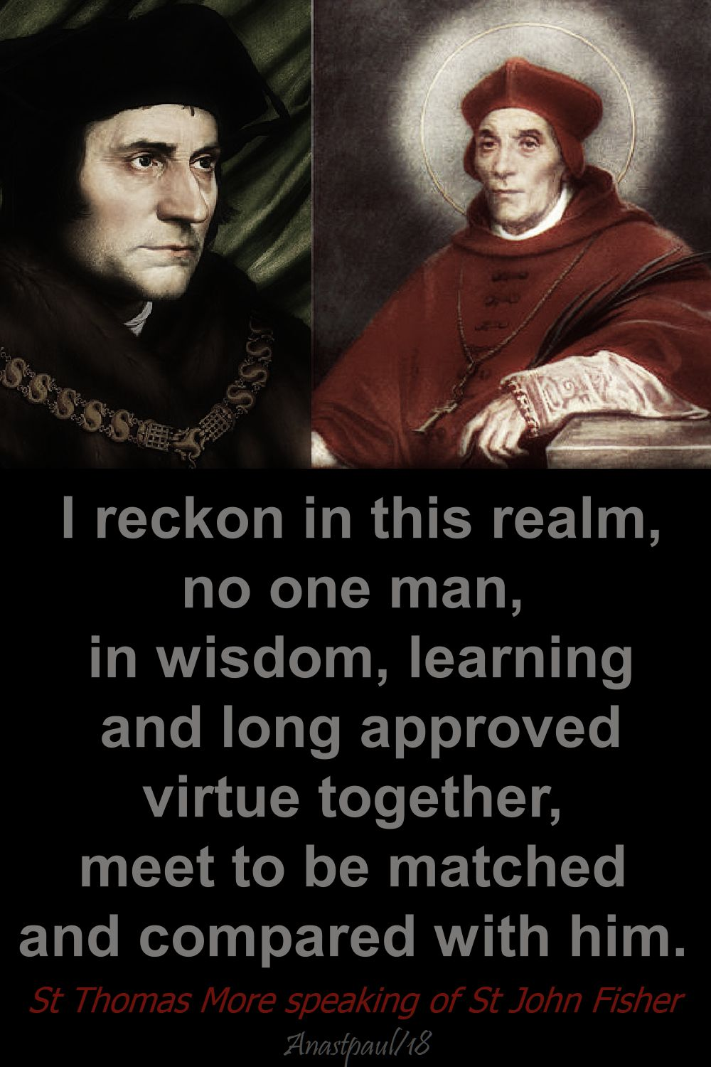 i reckon in this realm - st thomas more speaking of st john fisher - 22 june 2018