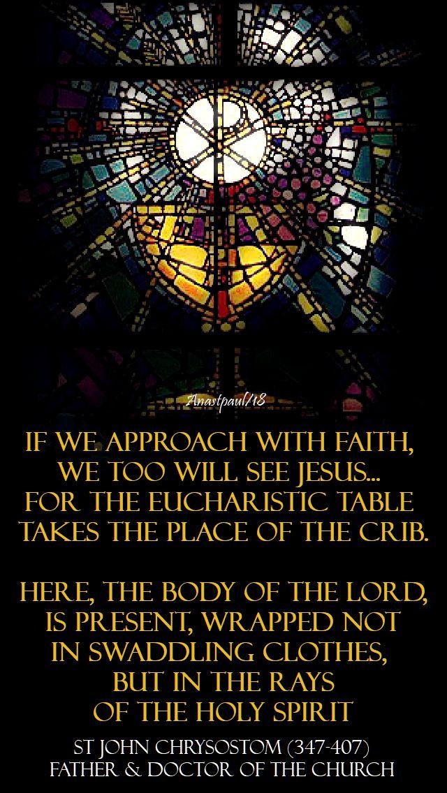 if we approach with faith - st john chrysostom - 10 june 2018