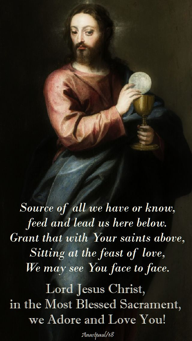lauda sion - lord jesus christ in the most blessed sacrament - corpus christi - 3 june 2018 - sunday reflection