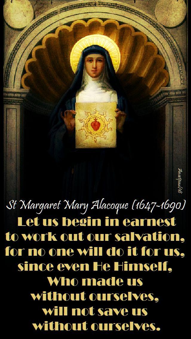 let us begin in earnest - st margaret mary alacoque - 11 june2018 - seeking sainthood