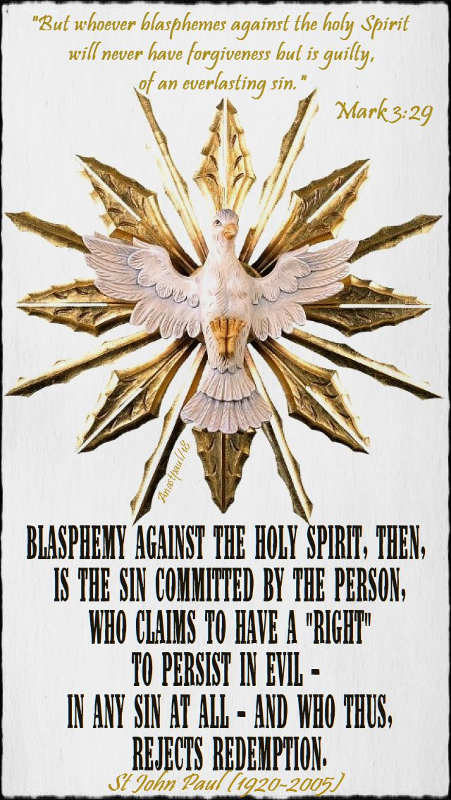 mark 3 29 - but whoever - st john paul - blasphemy against the holy spirit then - 10 june 2018