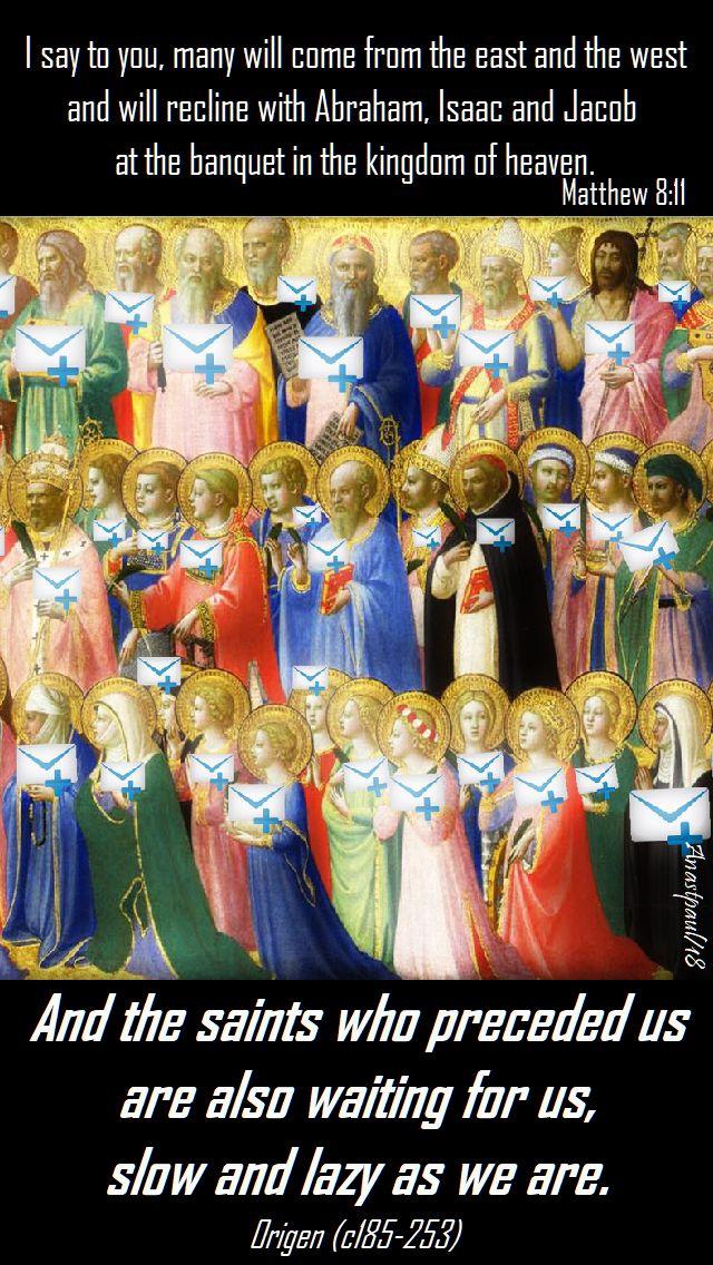 matthew 8 11 - and the saints who preceded us - origen - 30 june 2018