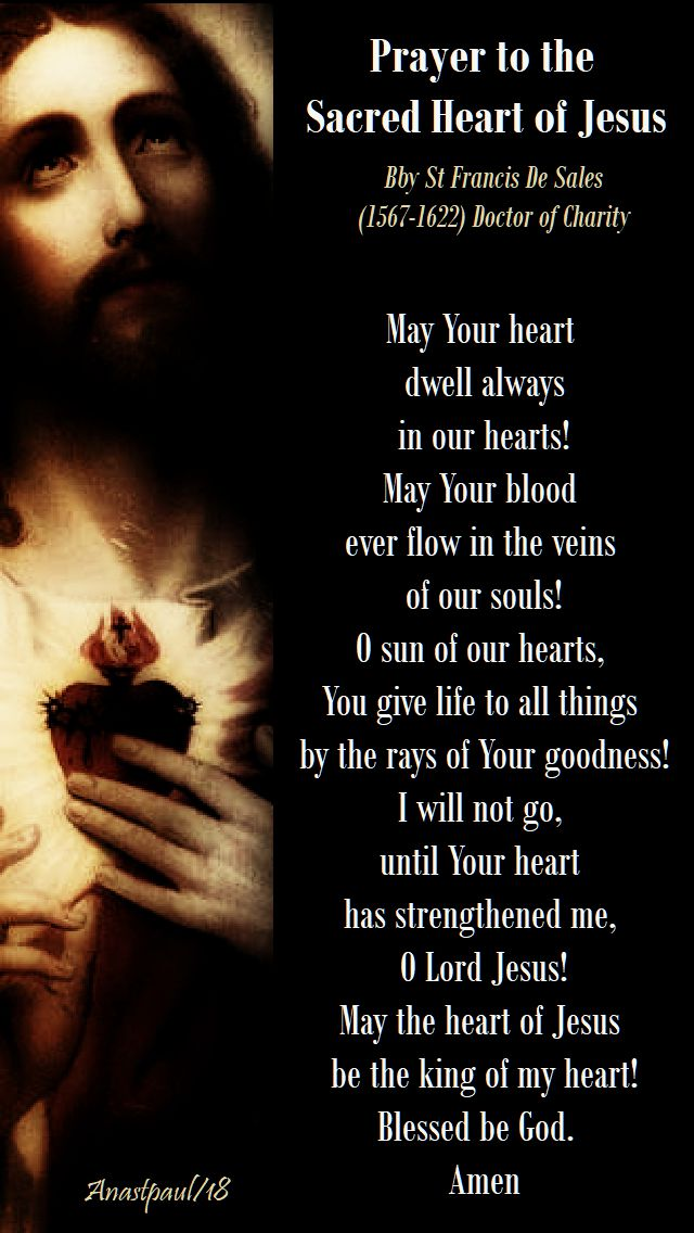 may your heart dwell always in our hearts - prayer to the sac heart - st francis de sales - 8 june 2018 sacred heart