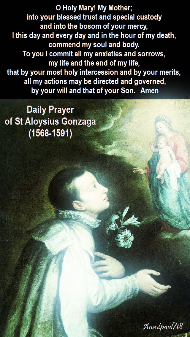o holy mary my mother - daily prayer of st aloysius gonzaga - 21 june 2018