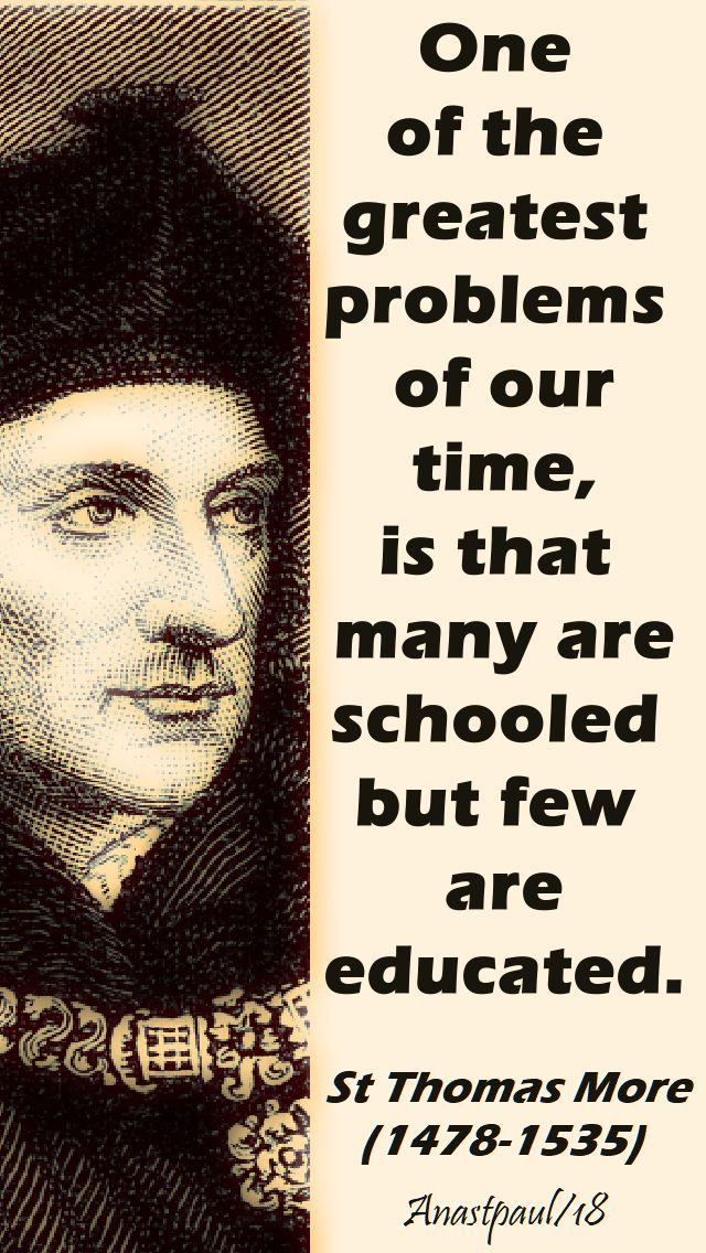 one of the greatest problems - st thomas more - 22 june 2018