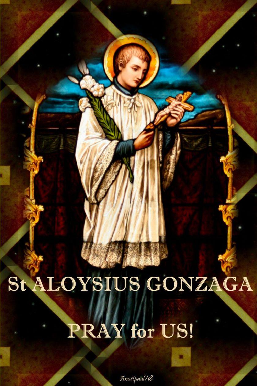 st-aloysius-gonzaga. - pray for us - 21 june 2018.pg
