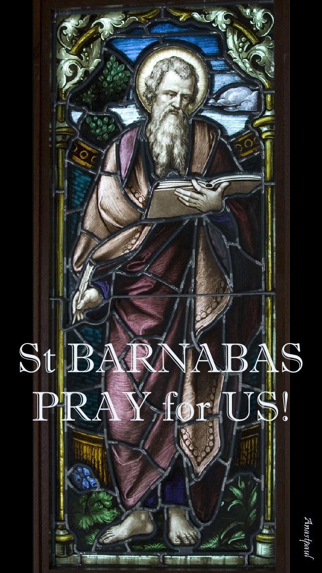 st-barnabas-pray-for-us.11 june 2017