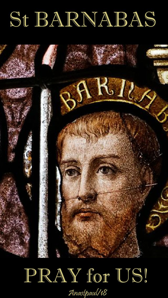 st barnabas - pray for us - 11 june 2018