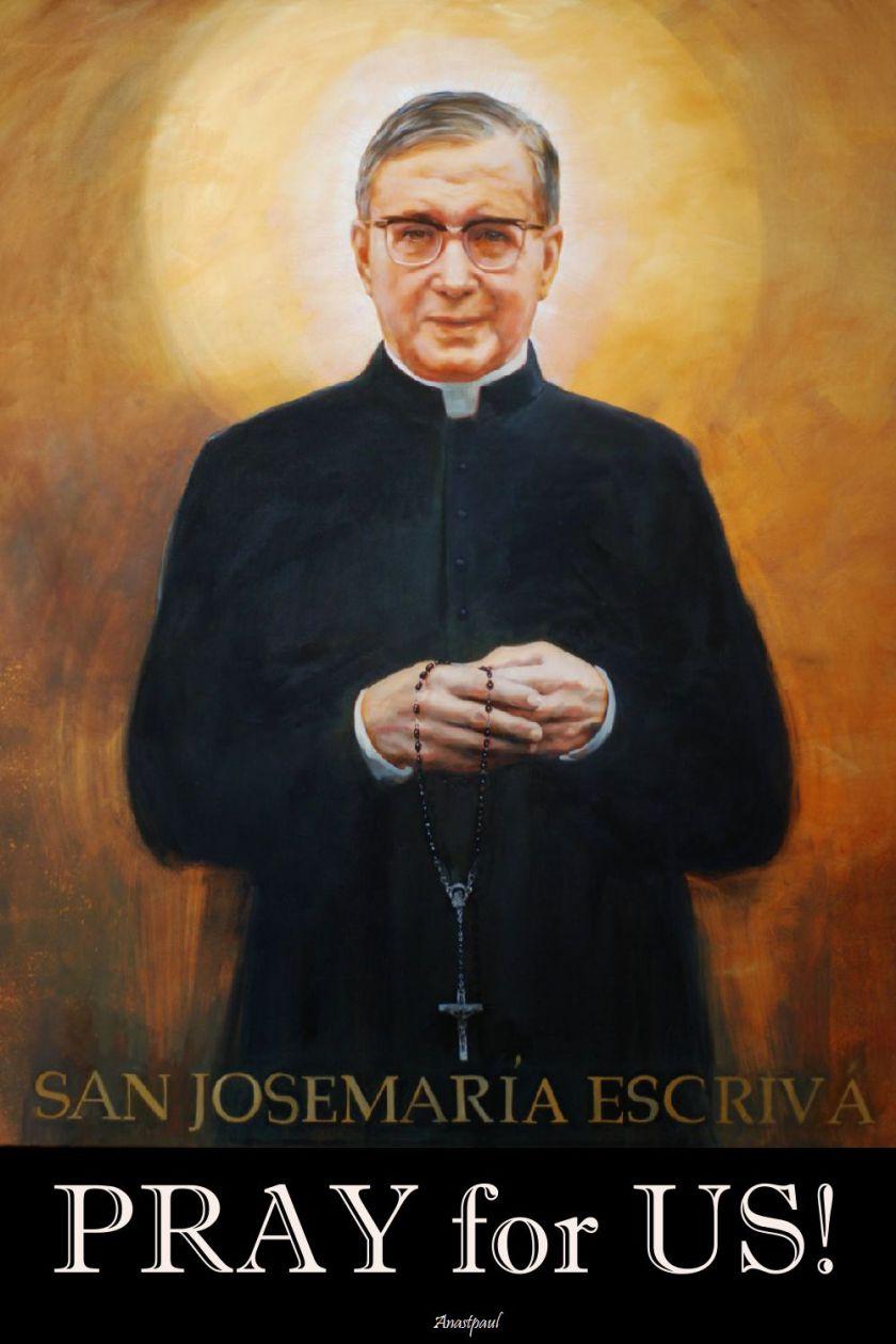 st-josemaria-pray-for-us-21- 26 june 2017