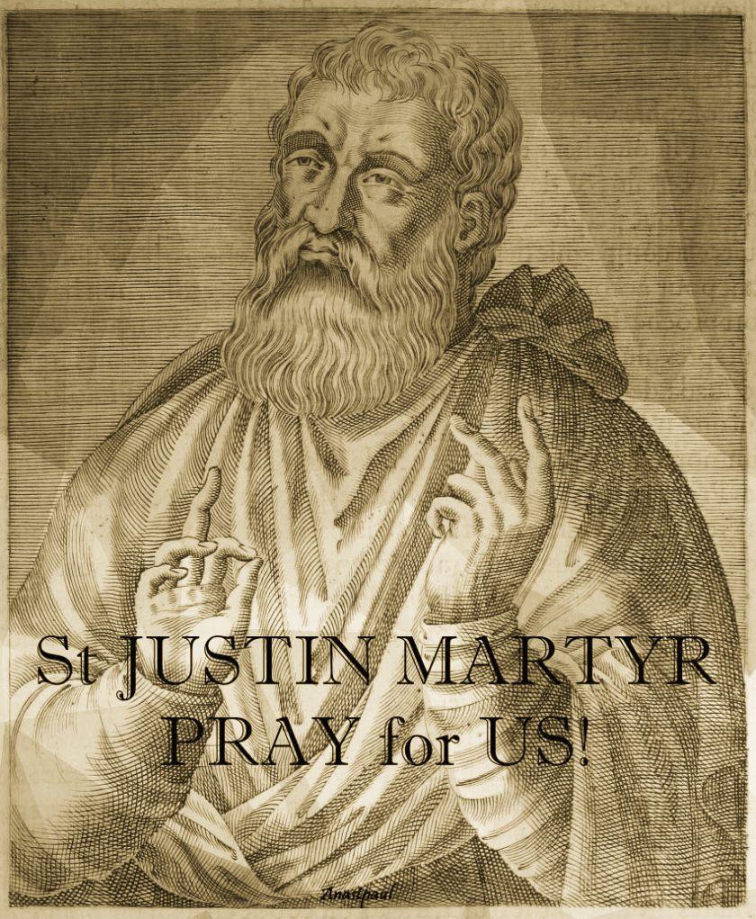 st-justin-martyr-pray-for-us.- 1 june 2018