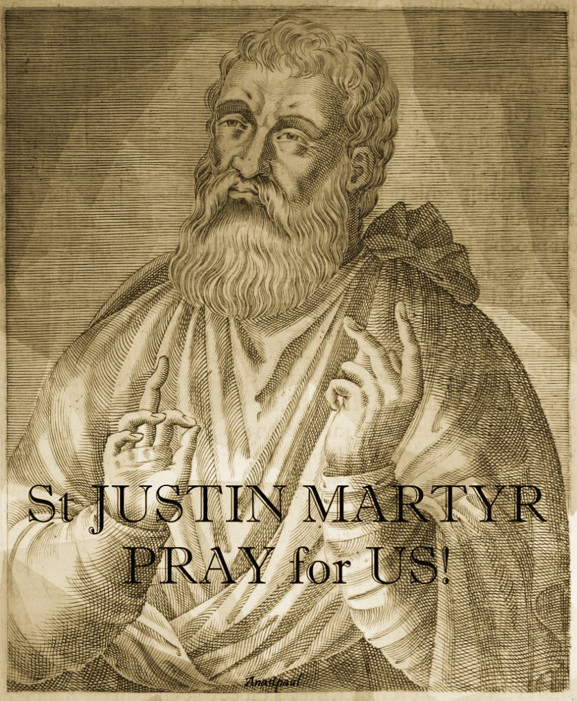 st-justin-martyr-pray-for-us.- 1 june 2018