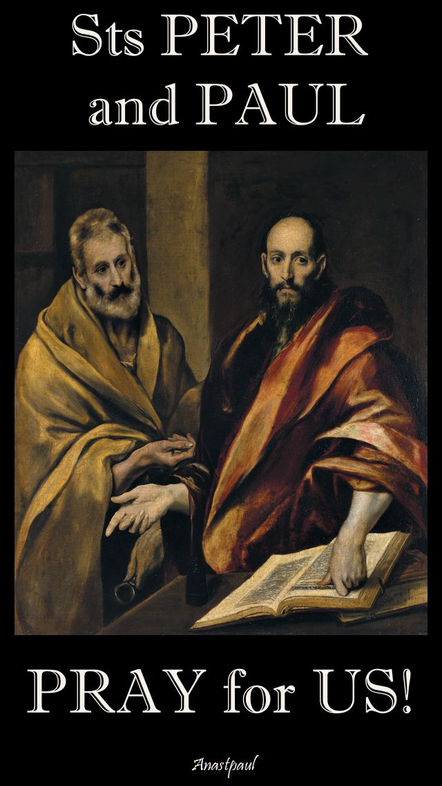 sts-peter-and-paul-pray-for-us-29 June 2017