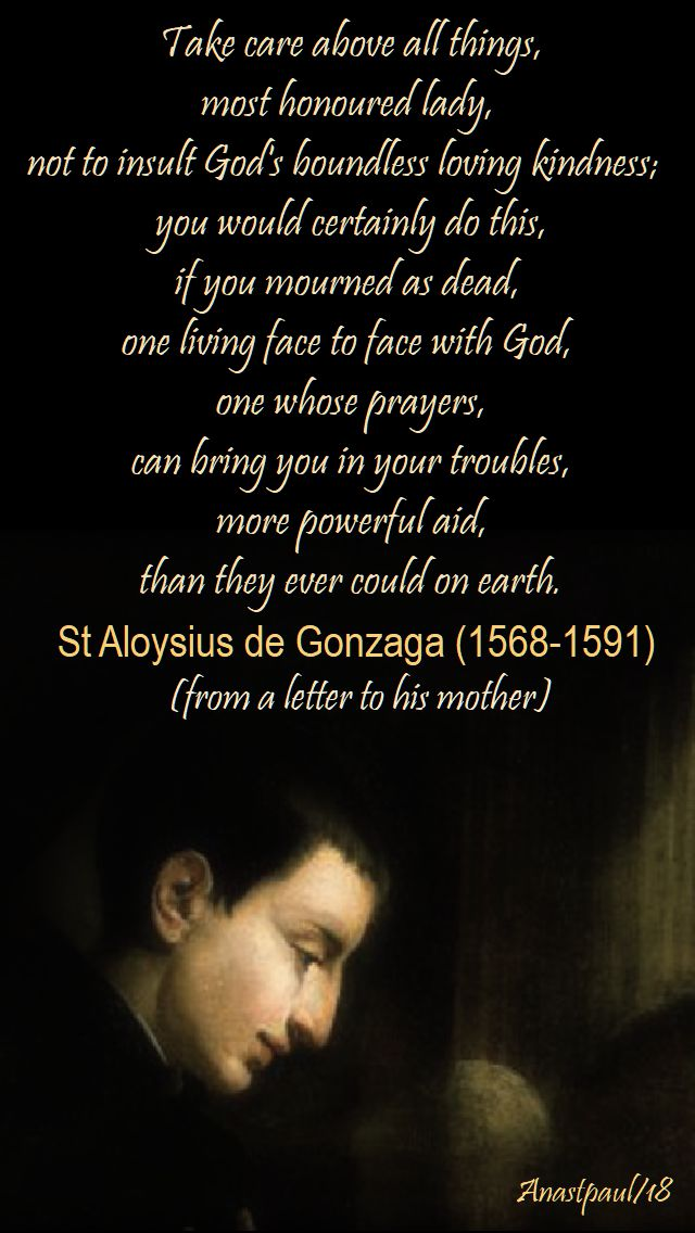 take care above all things - st aloysius gonzaga - 21 june 2018