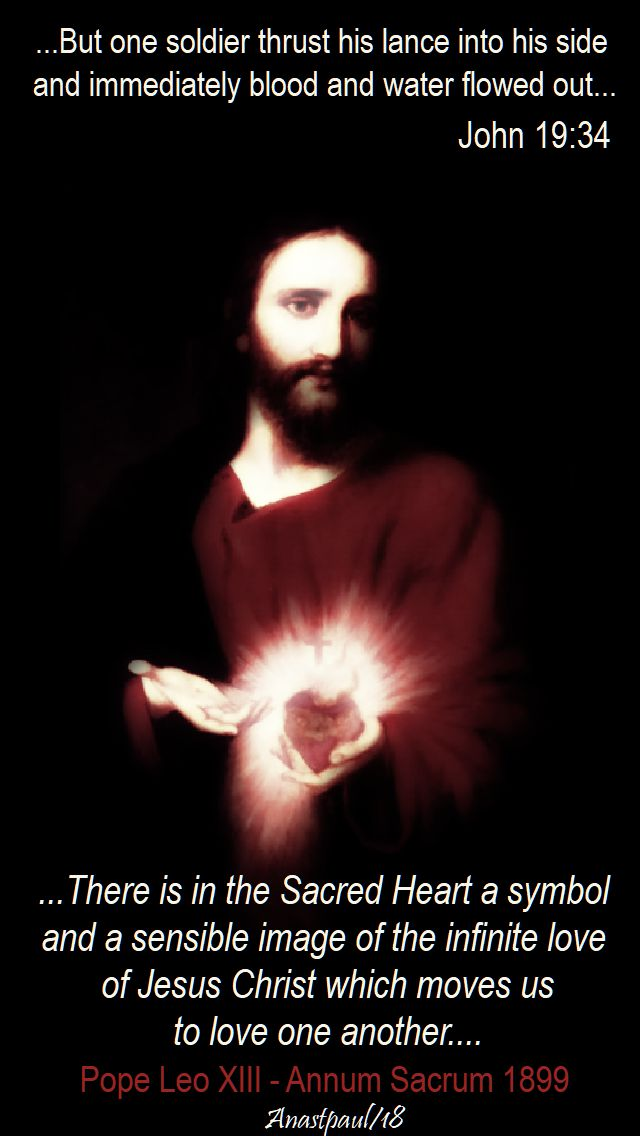 there is in the Sacred Heart - pope leo XIII - and john 19 34 but one soldier - 9 june 2018 sacred heart