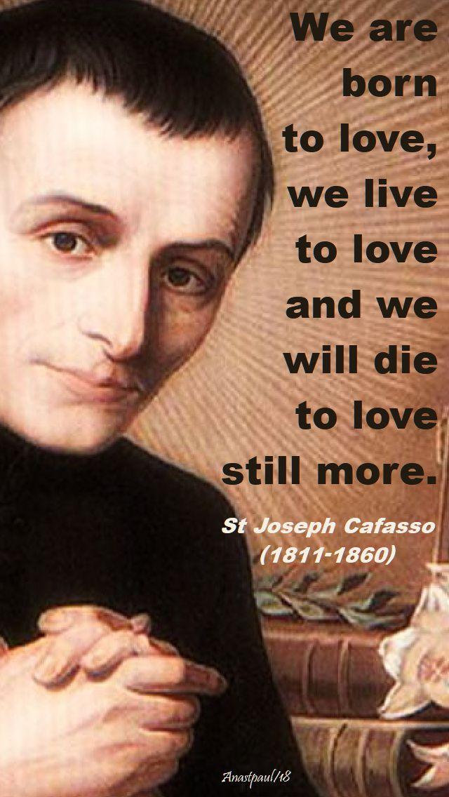 we are norn to love - st joseph cafasso - 23 june 2018