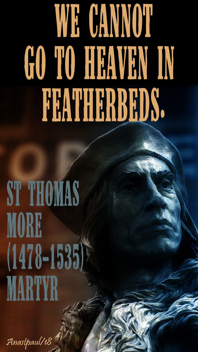we cannot go to heaven - st thomas more - 22 june 2018