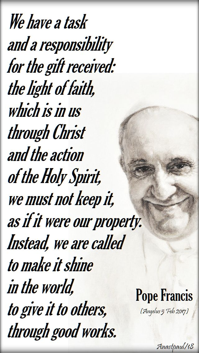 we have a task and a responsibility - pope francis - light and salt - 12 june 2018