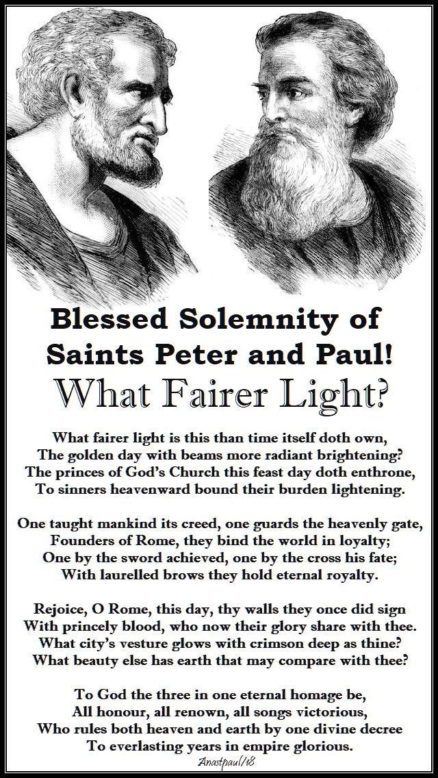 what fairer light - blessed solemnity of sts peter and paul - 29 june 2018