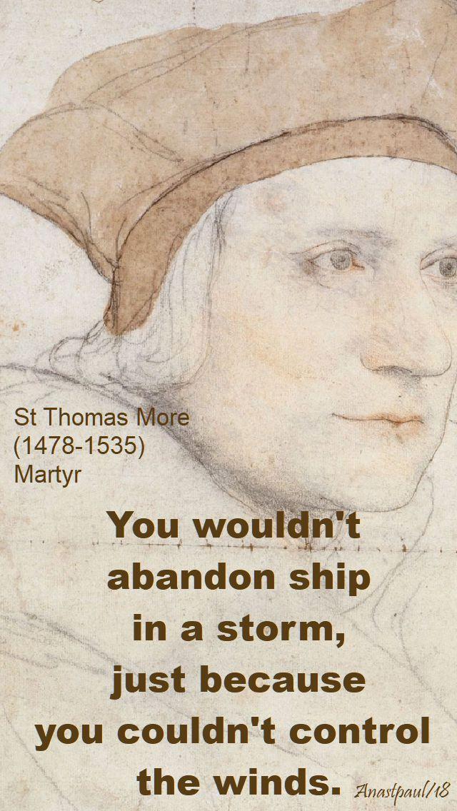 you wouldn't abandon ship - st thomas more - 22 june 2018