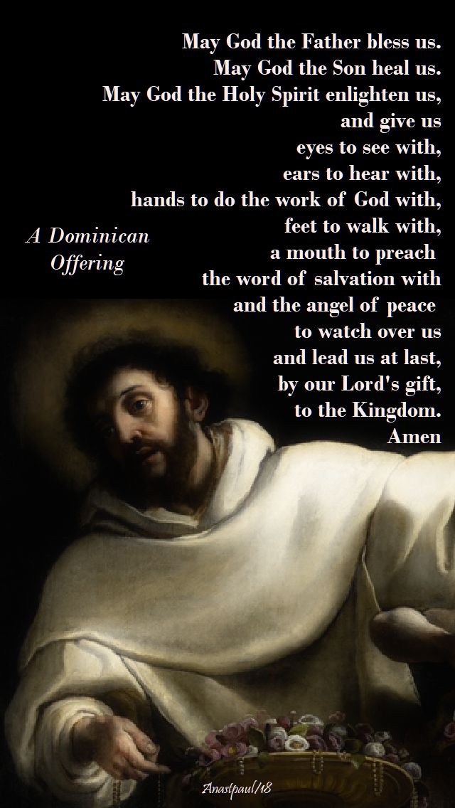 a dominican offering - may god the father bless us - 8 july 2018