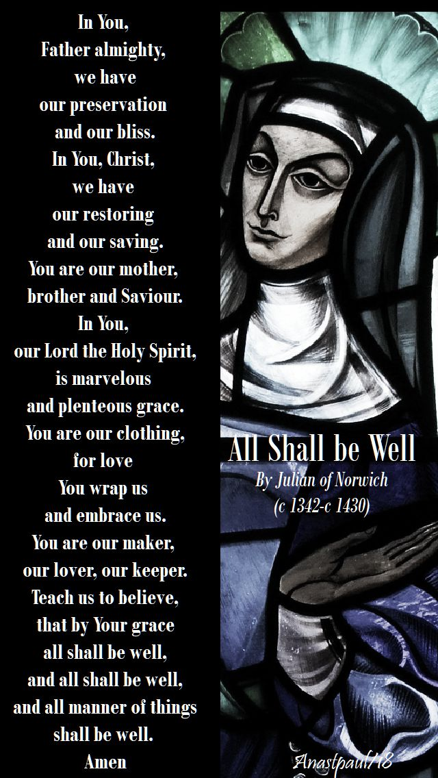 all shall be well - julian of norwich - 2 july 2018