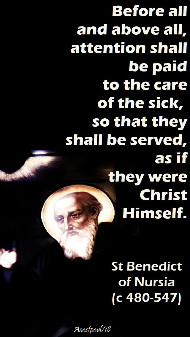 before all and above all - st benedict - 11 july 2018