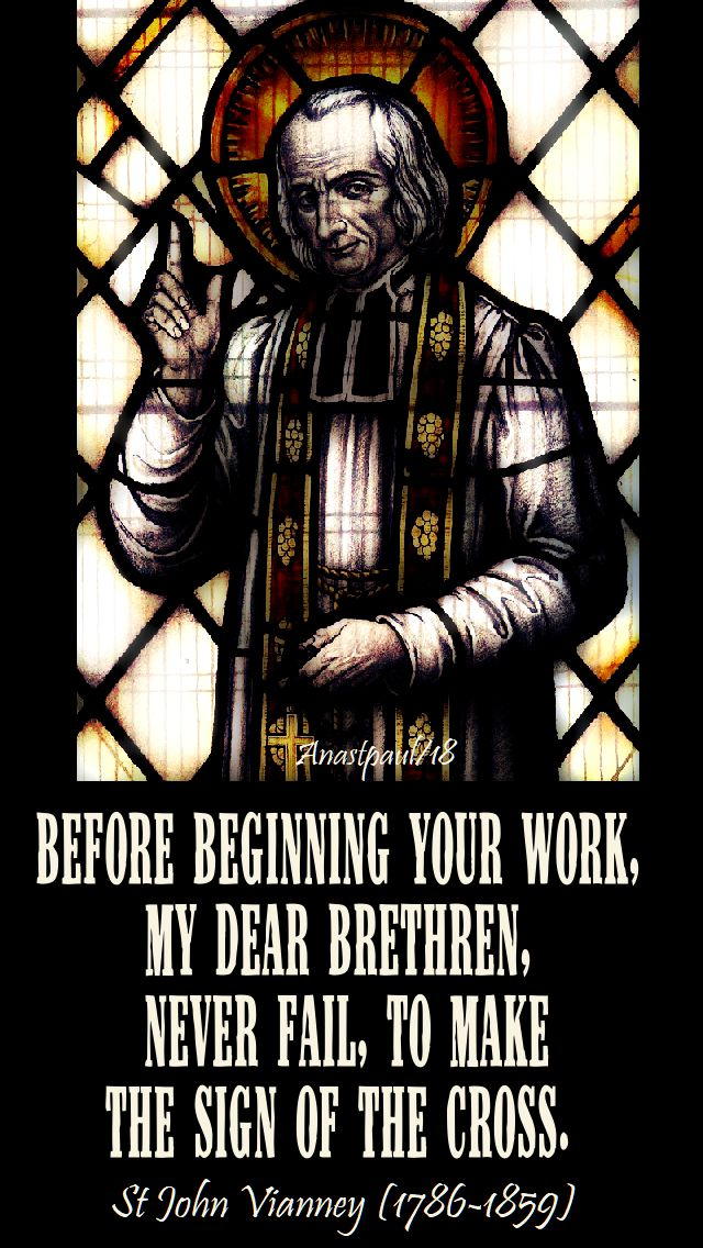 before beginning your work - st john vianney - 9 july 2018