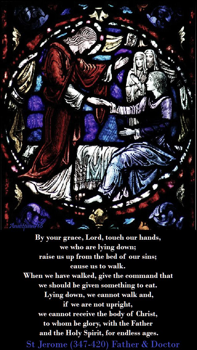 by your grace Lord, touch our hands - 1 july 2018 - st jerome.jpg
