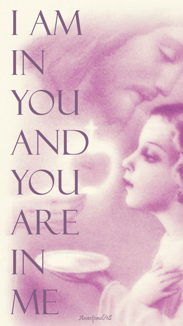 i am in you and you are in me - 29 july 2018