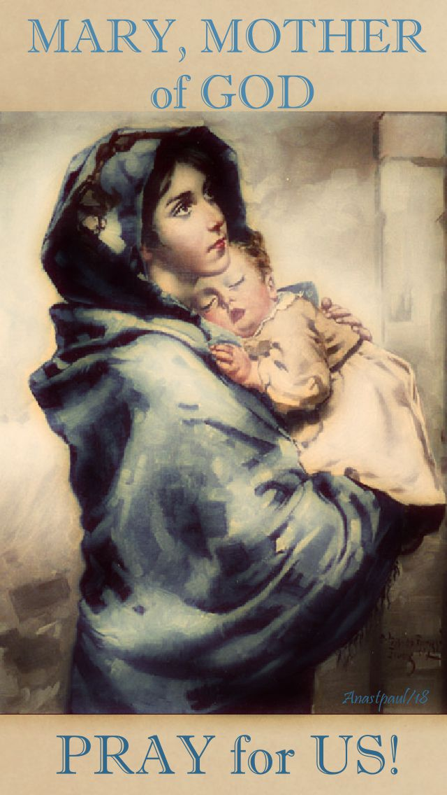 mary mother of god - pray for us - 10 may 2018