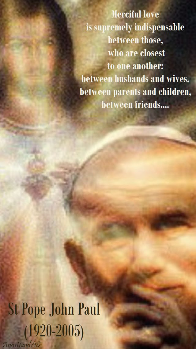 merciful love - st john paul 8 july 208