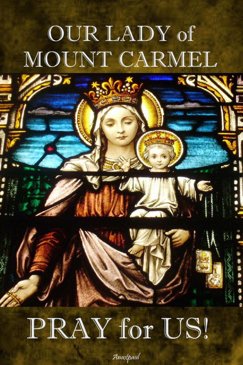 our-lady-of-mount-carmel-pray-for-us-16 July 2018.2
