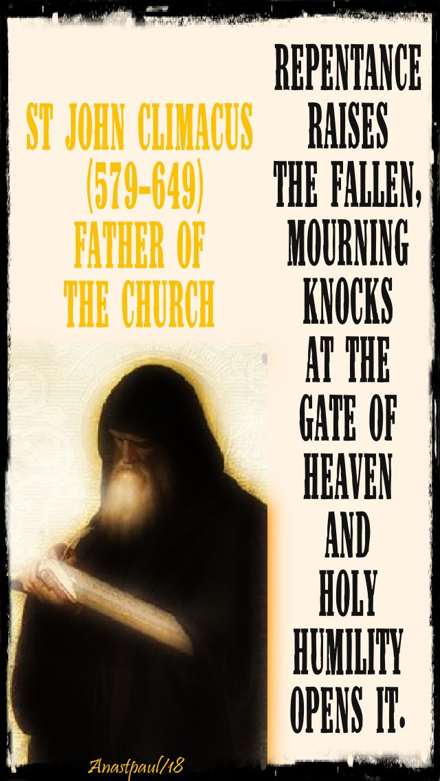 repentance raises the fallen - st john climacus - 17 july 2018 - speaking of repentance