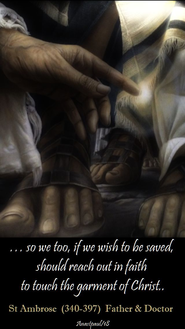 so we too, if we wish to be saved - st ambrose - 1 july 2018