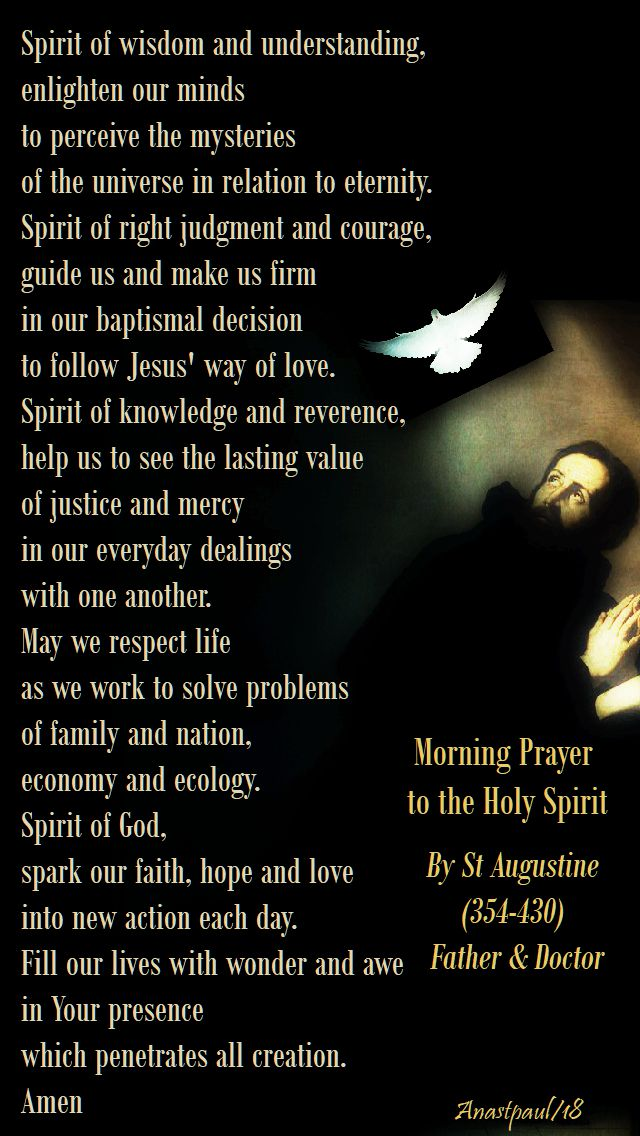 spirit of wisdom and understanding - morning prayer to the holy spirit - st augustine - 24 july 2018
