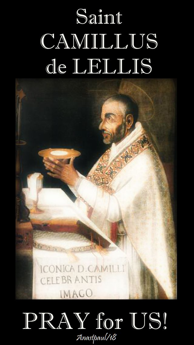 st camillus pray for us - 14 july 2018
