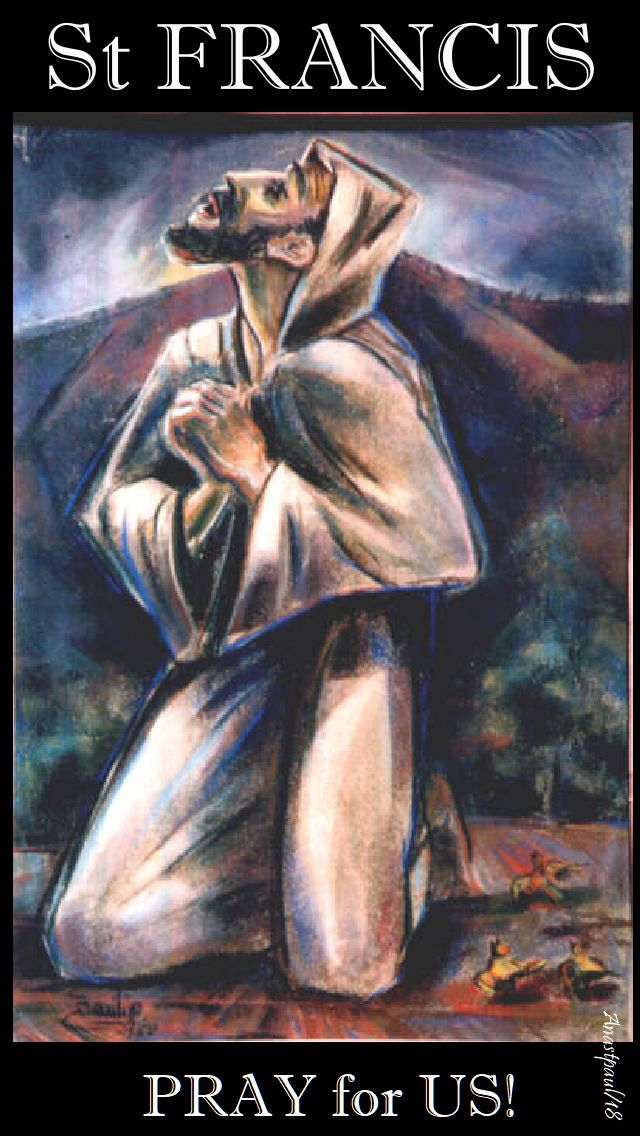st francis pray for us - 2 july 2018