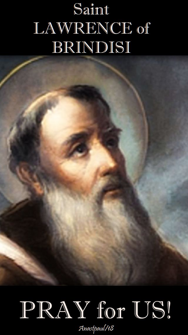 st lawrence of brindisi - pray for us - 21 july 2018