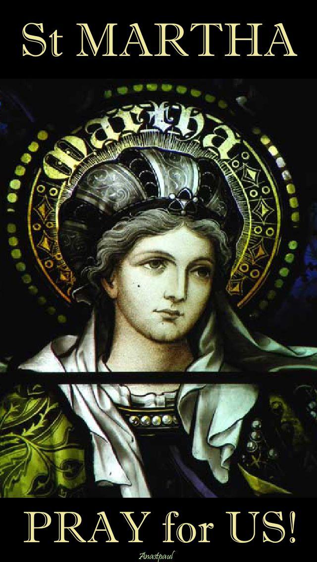 st-martha-pray-for-us-2-29 july 2017