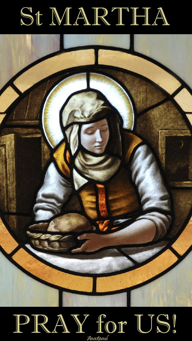 st-martha-pray-for-us-29 july 2017
