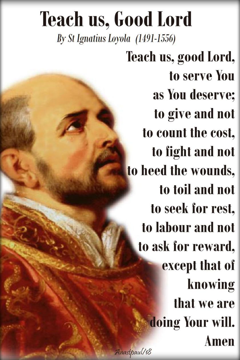 teach us good lord - st ignatius loyola - 31 july 2018