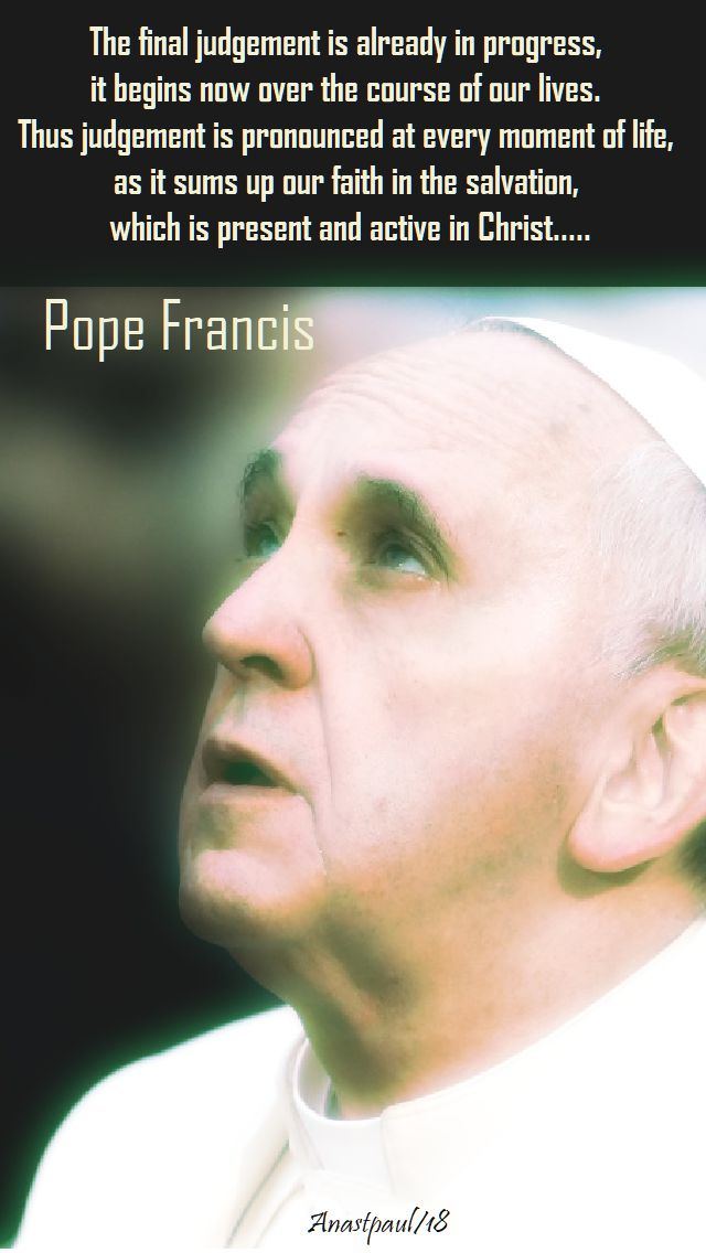 the final judgment - pope francis - 17 july 2018