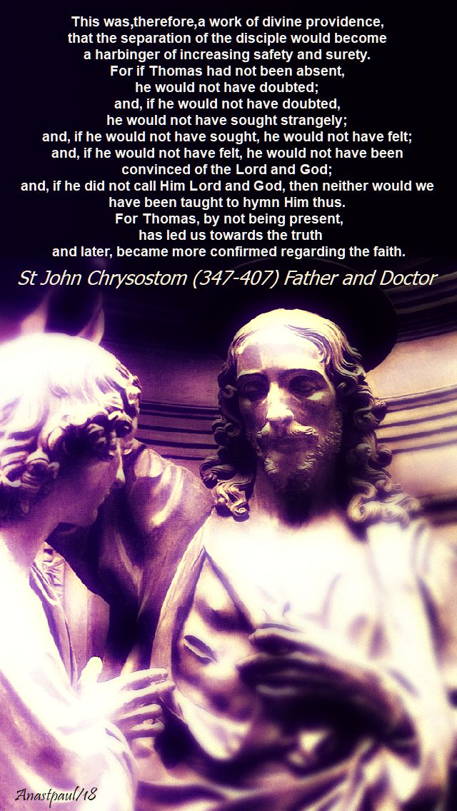this was therefore a work of divine providence - st john chrysostom - 3 july 2018