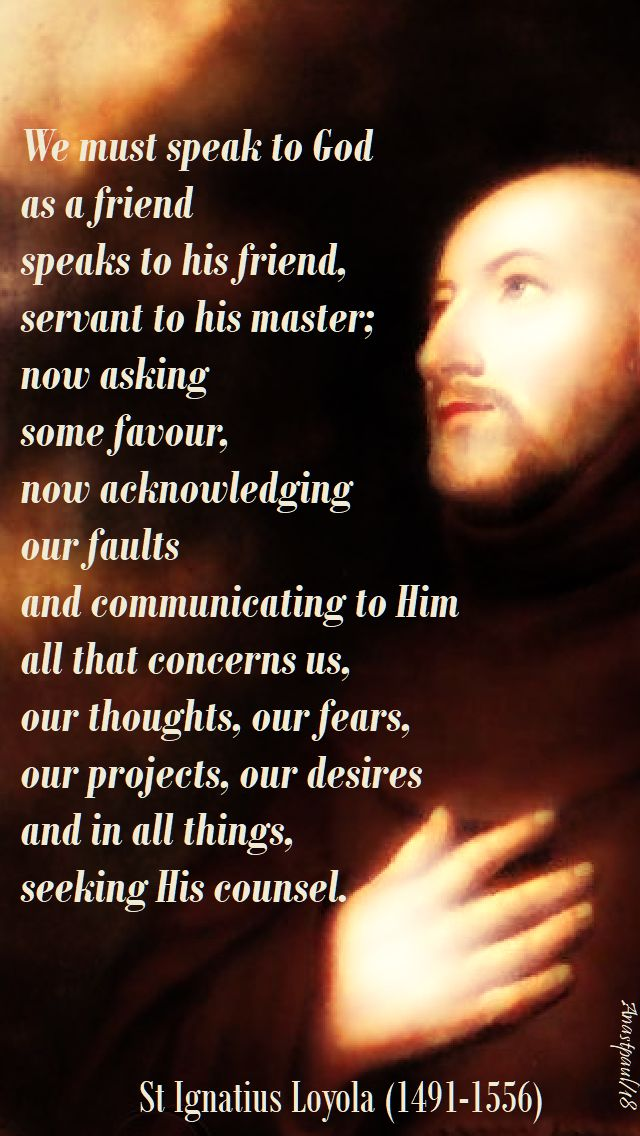 we must speak to god - st ignatius - 31 july 2018