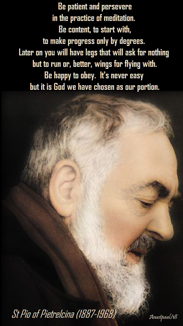 be patient and persevered - st pio - 26 aug 2018