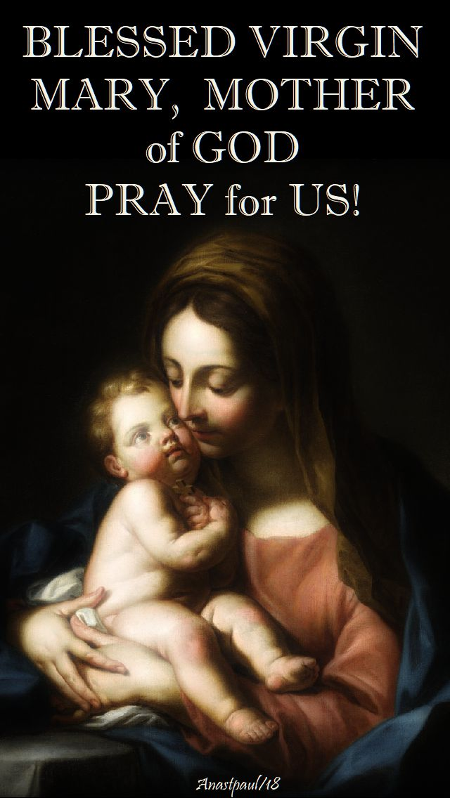 blessed virgin mary mother of god - pray for us - 5 aug 2018